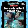 【レンタル】Mermaids in Peril Volume No.2