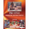 PRO STYLE FIGHTING REVOLUTION 2