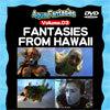 【レンタル】FANTASIES FROM HAWAII